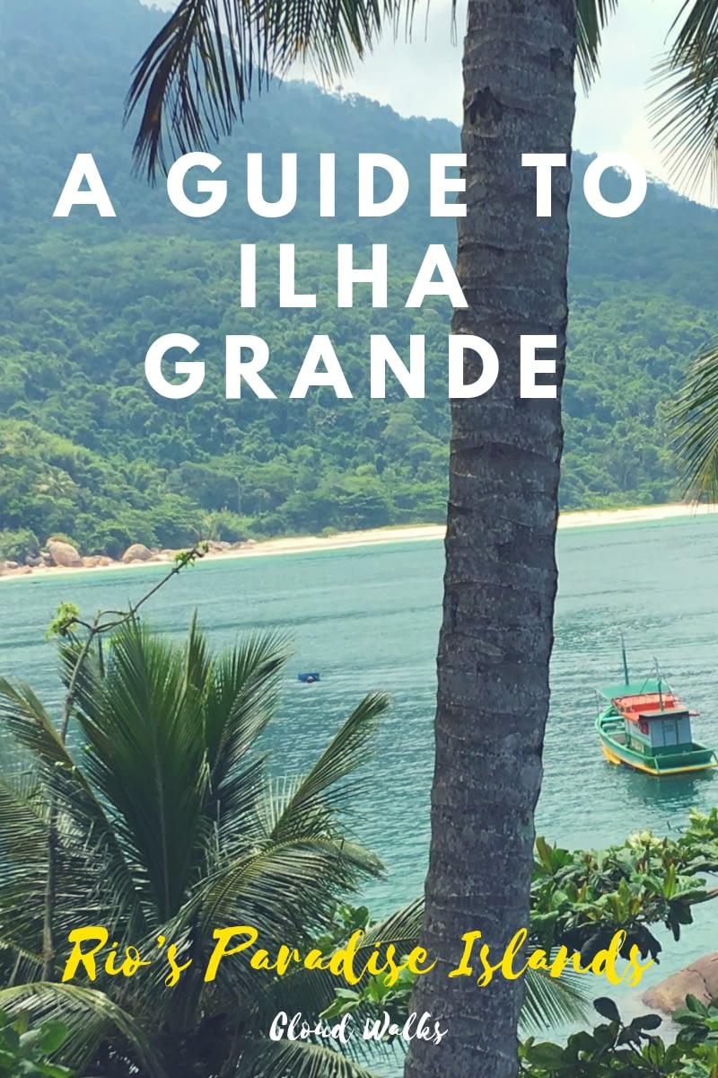 A guide to Ilha Grande