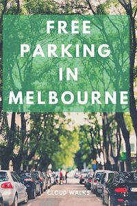 Free parking in Melbourne CBD and Surrounds - Australia