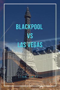Blackpool vs Vegas - A blog about what is great about Blackpool