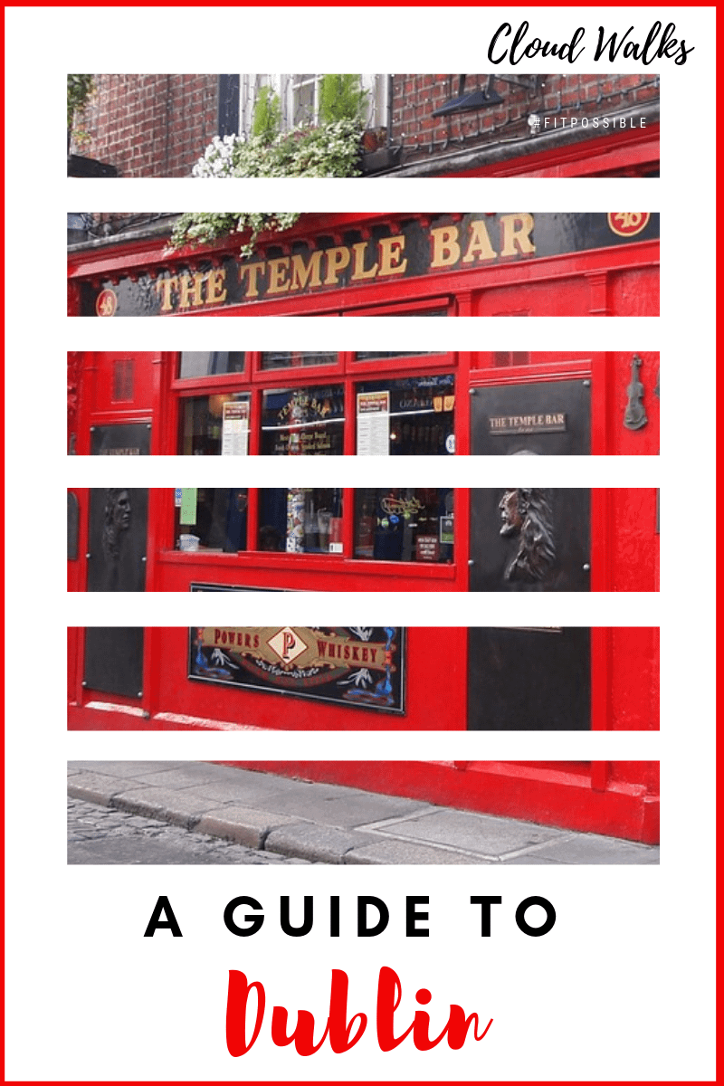 A guide to Dublin