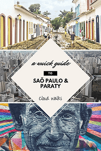 A quick guide to Sao Paulo and Paraty
