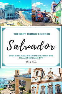 Things to Do in Salvador Brazil - Pinterest image with four images of Salvador in each corner with the title in the middle