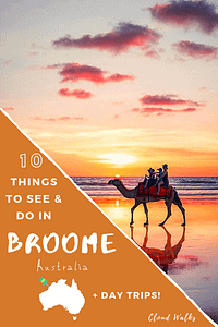 10 Things to do in Broome - Australia Travel Guide