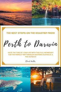 Perth to Darwin Road Trip