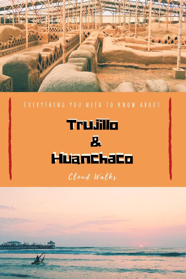 Trujillo & Huacachina