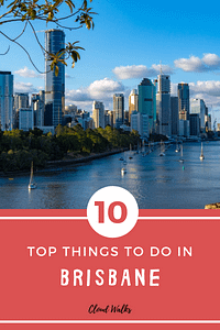 10 things to do in Brisbane Australia